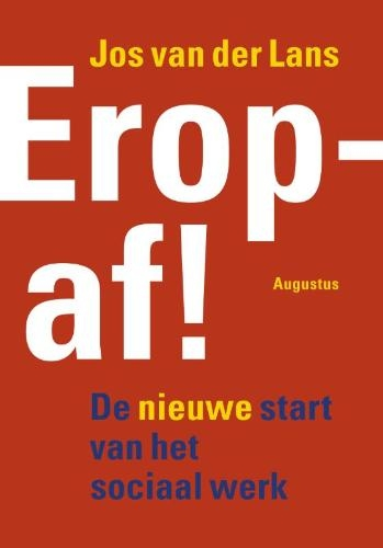 Jos van der Lans,EROP AF!
