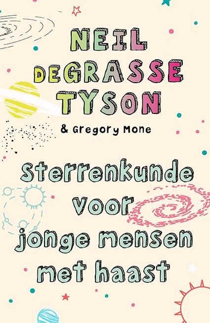 Neil Degrasse Tyson,Sterrenkunde voor jonge mensen met haast