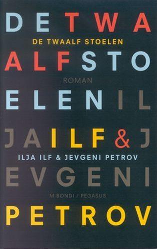 I. Ilf, J. Petrov,De twaalf stoelen