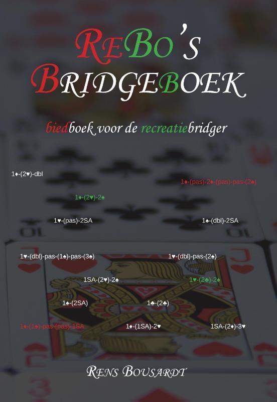 Rens Bousardt,ReBo`s Bridgeboek