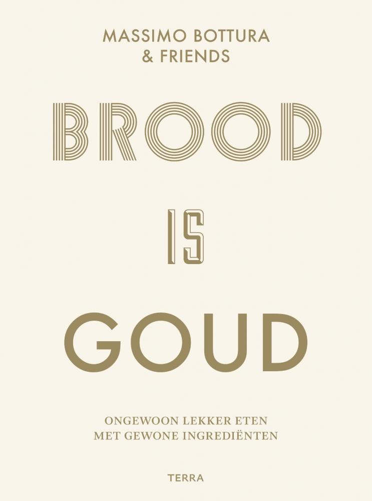 Massimo Bottura,Brood is goud