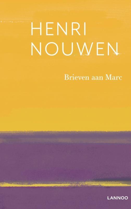 Henri Nouwen,Brieven aan Marc