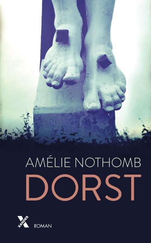Amélie Nothomb,Dorst