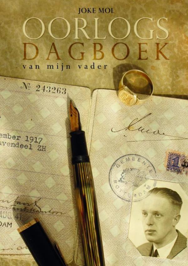 Joke Mol,Oorlogsdagboek van mijn vader