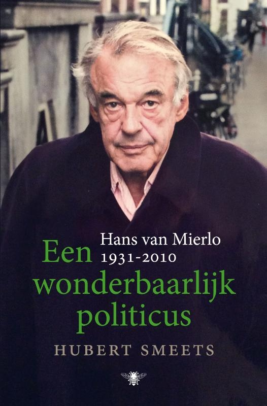 Hubert Smeets,Een wonderbaarlijk politicus
