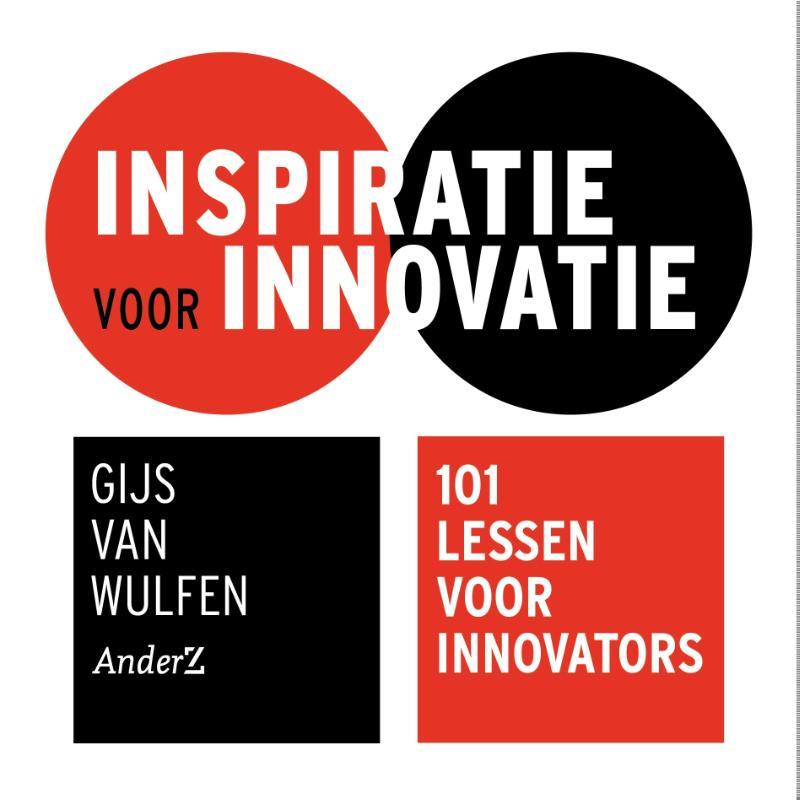 Gijs van Wulfen,Inspiratie voor innovatie