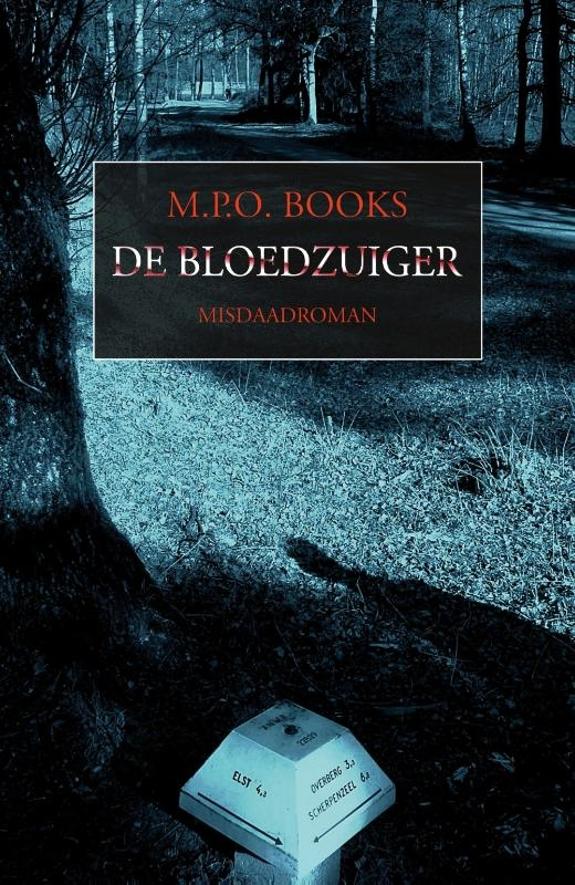 M.P.O. Books,De bloedzuiger