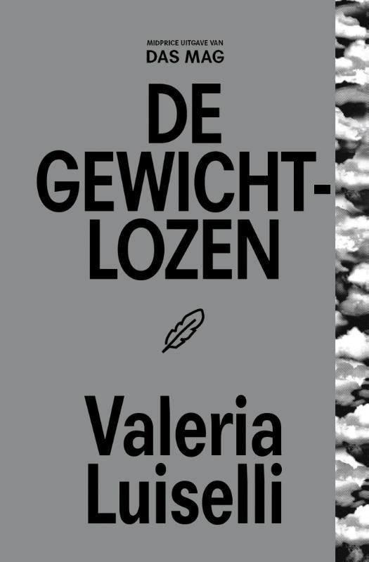 Valeria Luiselli,De gewichtlozen