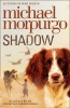 Morpurgo, Michael,Shadow