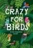 Misha Maynerick Blaise,Crazy for Birds