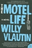 Vlautin, Willy,The Motel Life