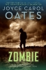 Oates, Joyce Carol,Zombie