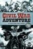 Dixon, Chuck,Civil War Adventure: Book Two
