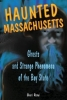 Revai, Cheri,Haunted Massachusetts
