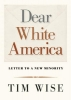 Wise, Tim,Dear White America