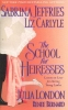 Jeffries, Sabrina,The School For Heiresses