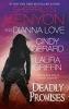 Kenyon, Sherrilyn,   Love, Dianna,   Gerard, Cindy,Deadly Promises