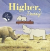 MacK,Higher, Daddy!