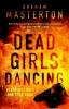 Masterton Graham,Dead Girls Dancing