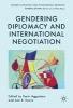 ,Gendering Diplomacy and International Negotiation