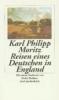 Moritz, Karl Philipp,Reisen eines Deutschen in England im Jahr 1782