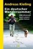 Kieling, Andreas,Ein deutscher Wandersommer