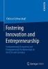 Schwarzkopf, Christian,Fostering Innovation and Entrepreneurship