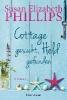 Phillips, Susan Elizabeth,Cottage gesucht, Held gefunden