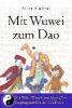 Hubral, Peter,Mit Wuwei zum Dao