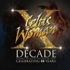 ",Celtic Woman – ""Decade""( 4 cd)"