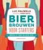 Luc Pauwels, Sven Gatz,Bier brouwen voor starters