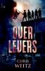 Chris  Weitz,OVERLEVERS (POD)