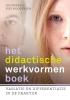 Piet  Hoogeveen, Jos  Winkels,Het didactische werkvormenboek