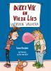 Sunna  Borghuis,Dikke Vik en Vieze Lies worden vrienden