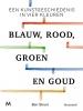 Ben  Street,Blauw, rood, groen en goud