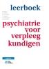 ,Leerboek psychiatrie voor verpleegkundigen