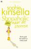 <b>Sophie  Kinsella</b>,Shopaholic naar de sterren
