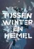 Elin  Bengtsson,Tussen winter en hemel