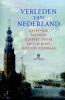 Geert  Mak, Gijsbert van Es, Piet de Rooy,Verleden van Nederland