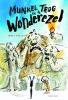Janet  Foxley,Munkel Trog en de Wonderezel