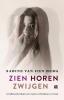Sabine van den Berg,Zien Horen Zwijgen