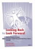 Niels De Nutte, Bert Gasenbeek,Looking Back to Look Forward