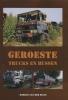 Marcel van der Sluis,Geroeste trucks en bussen