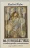 Manfred Kyber,De hemelsleutels en andere sprookjes voor volwassenen