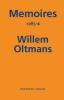 <b>Willem  Oltmans</b>,Memoires Willem Oltmans Memoires 1985-B