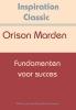 <b>Orison Swett  Marden</b>,Fundamenten voor succes
