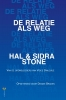 Hal Stone, Sidra Stone, Dianne Braden,De relatie als weg