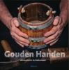 <b>Elise  Meier, Pieter de Rooy, Ineke  Strouken, Albert van der Zeijden</b>,Gouden handen