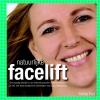 Patries  Post,Natuurlijke facelift Realiseer zelf een jeudig uiterlijk en een blakend gezonde uitstraling, met deze doelgerichte oefeningen voor je gezichtsspieren.