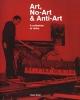 Harry  Ruhé,Art, No-Art & Anti-Art